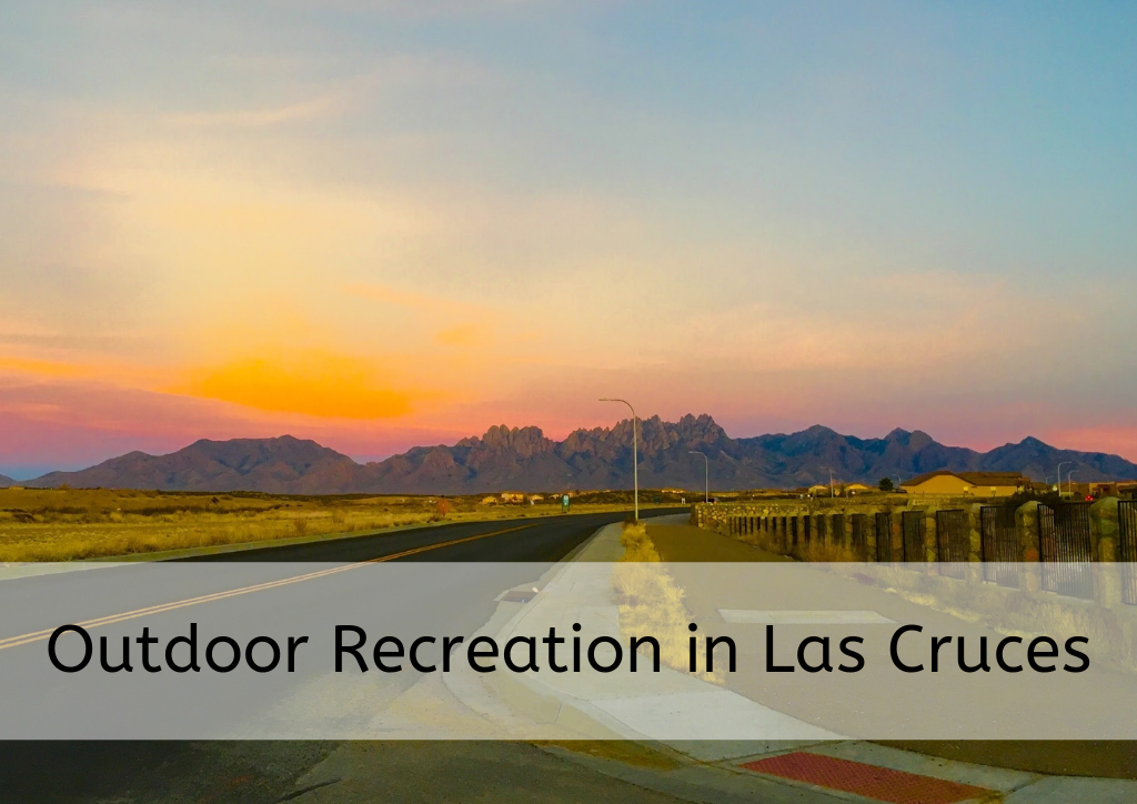 Outdoor Recreation in Las Cruces